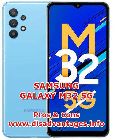 disadvantages samsung galaxy m32 5g