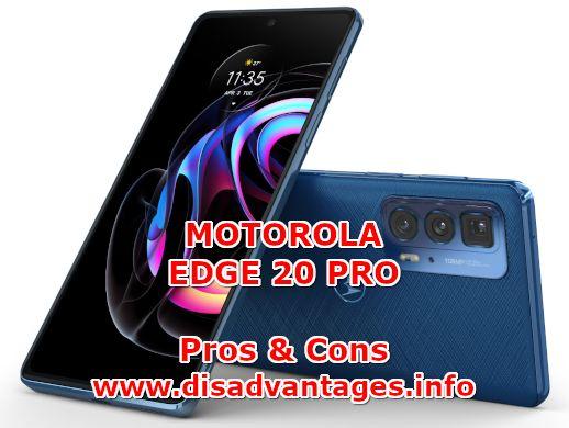 disadvantages motorola edge 20 pro