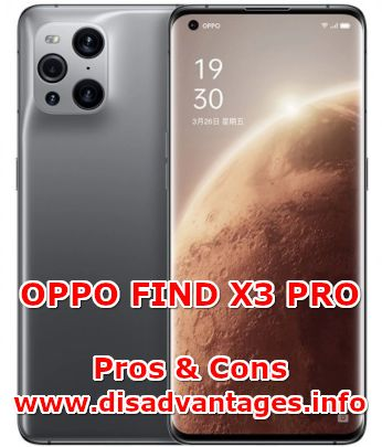 disadvantages oppo find x3 pro