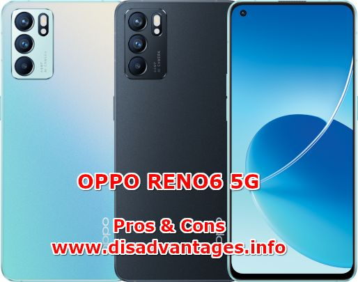 disadvantages oppo reno6 5g